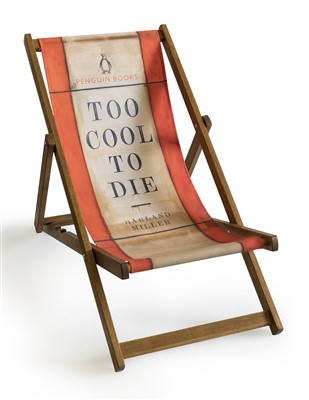 Lot 35 - Harland Miller (British b.1964), 'Too Cool To Die (Deck Chair)', 2013