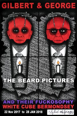 Lot 50 - Gilbert & George (British Duo), 'The Beard Pictures And Their Fuckosophy', 2017