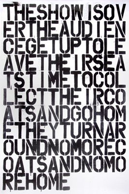 Lot 8-Christopher Wool (American 1955-) & Felix Gonzalez-Torres (Cuban 1957-1996), 'Untitled (The Show Is Over)', 1993