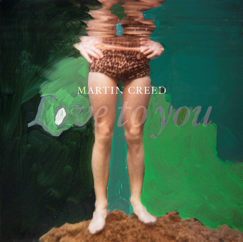 Lot 96 - Martin Creed (British b.1968), 'Love To  You', 2012