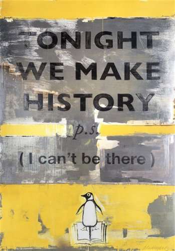Lot 386-Harland Miller (British b.1964), 'Tonight We Make History', 2018