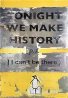 386 - Harland Miller (British b.1964), 'Tonight We Make History', 2018