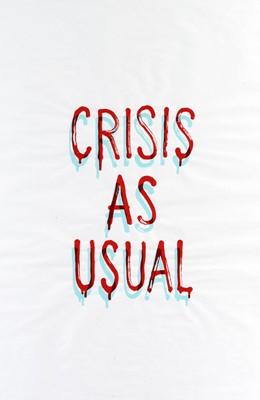 Lot 62 - Banksy (British 1974-), 'Crisis As Usual', 2019