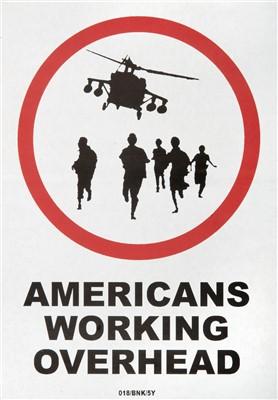Lot 154 - Banksy (British b.1974), 'Americans Working Overhead & Neighbourhood Watch'