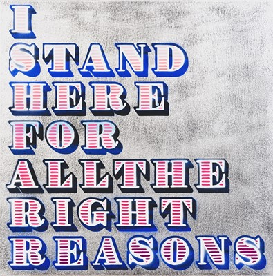 Lot 90 - Ben Eine (British 1970-), 'I Stand Here For All The Right Reasons', 2018 (HPM)
