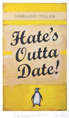 Lot 381-Harland Miller (British b.1964), 'Hate's Outta Date', 2017