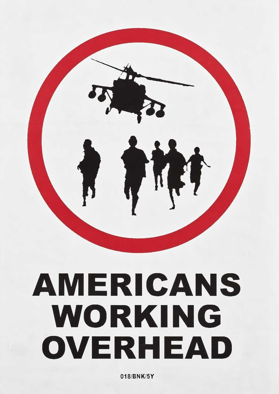 Lot 70 - Banksy (British 1974-), 'Americans Working Overhead', 2004